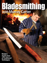 Bladesmithing With Murray Carter, signed
