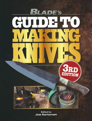 Blade's Guide to Making Knives, signed
